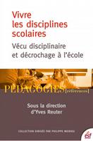 Couverture Vécu disciplinaire et décrochage Y.Reuter