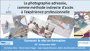 La photographie adressée, comme méthode d'accès indirecte à l'expérience professionnelle